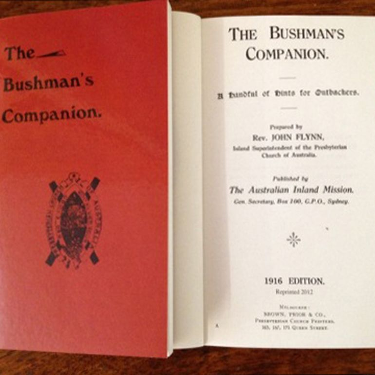 John Flynn's bushman's companion
