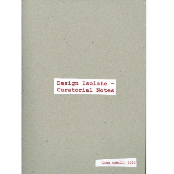 Design Isolate_Curatorial notes